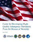 FEMA Guide: Developing High Quality Emergency Operations Plans for Houses of Worship