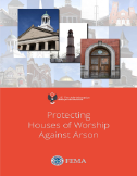 FEMA Tip Sheet: Protecting Houses of Worship Against Arson